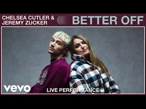 Chelsea Cutler, Jeremy Zucker - better off (Live Performance) | Vevo