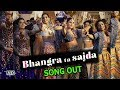 Bhangra Ta Sajda SONG OUT | Join SEXY Veeres in Bhangra | Veere Di Wedding