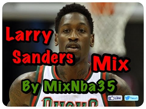 Larry Sanders ☆ The shot blocker ☆ 2013