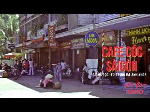 [SaiGon Radio] Cafe Cóc Sài Gòn - Giọng Đọc: Nghệ sỹ Tú Trinh & Anh Khoa