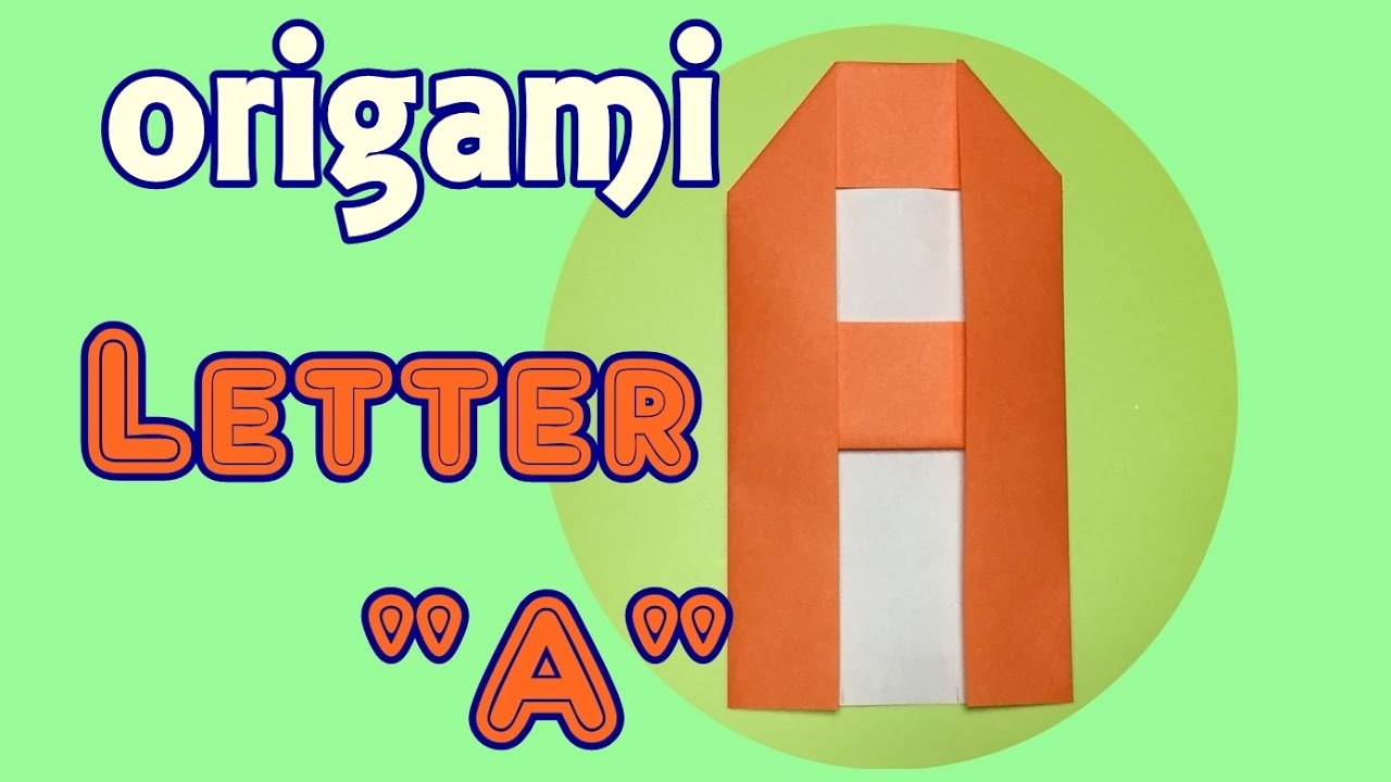 How To Make Paper Letter A