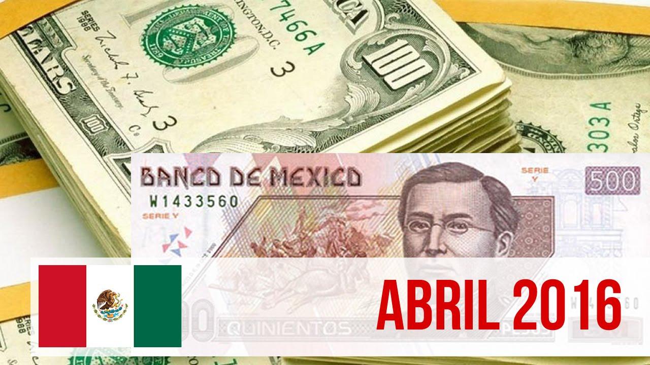 Precio Del Dolar En Mexico Abril 2016 Hoy Parte 2 You