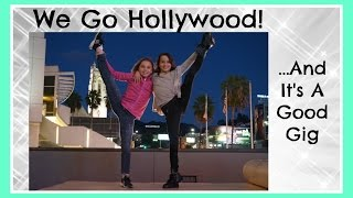 We Go Hollywood...And It