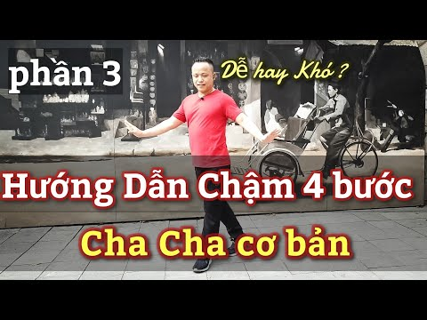 Hướng Dẫn chậm 4 bước CHA CHA CHA  cơ bản cho người mới bắt đầu nhảy/ LEO