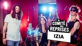 """Izia """"La Vague"""" cover - Comité Des Reprises - PV Nova et Waxx"""