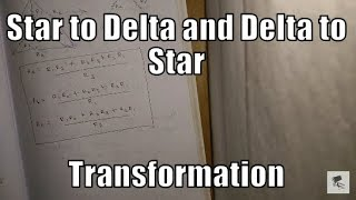 Star to Delta and Delta to Star Transformation
