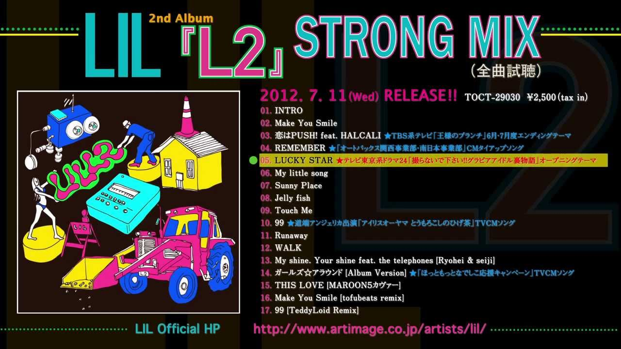 LIL - 2nd Album「L2」 STRONG MIX !!!!