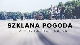 Lombard - Szklana Pogoda cover by Aga Smoleń i GRUBA FERAJNA