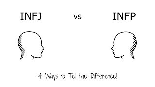 INFJ vs INFP - 4 Ways to Tell the Difference!
