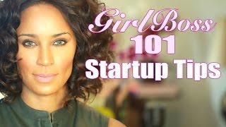 Girl Boss 101 | Startup Tips