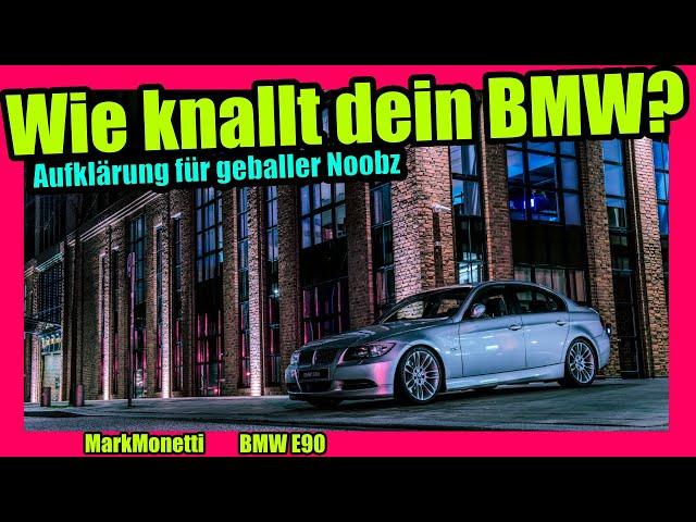Wie knallt dein BMW ohne codierung? | Tipps & Tricks | MarkMonetti