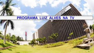 LUIZ ALVES NA TV