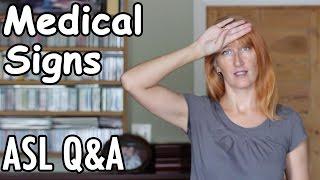 ASL Medical Signs | Viewer Q&A