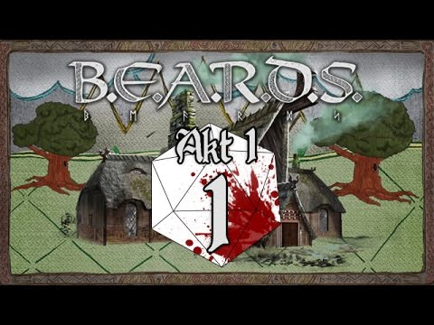 [1/7] Pen & Paper | B.E.A.R.D.S. | Akt 1: Kampf um Skalme | Aufbruch ins Abenteuer | 06.07.2015