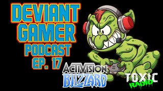 Deviant Gamer: Ep. 17 - Running Face First Into a Blizzard
