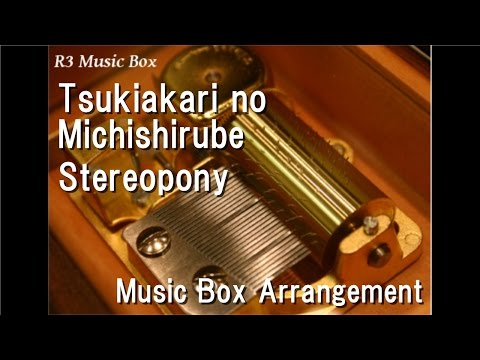 Tsukiakari no MichishirubeStereopony Music Box Anime Darker than Black OP