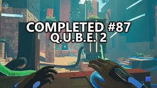 Completed #87 - QUBE 2 - Best First Person Puzzle Game since Portal 2?!
