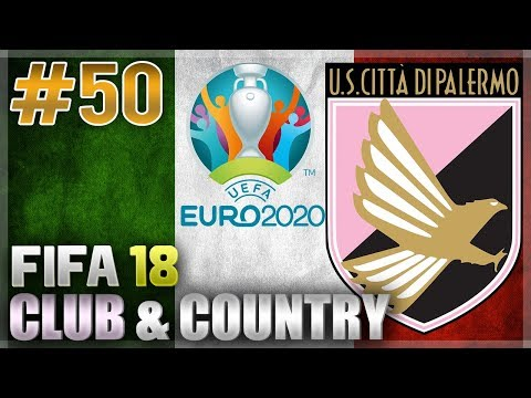 FIFA 18 | CLUB & COUNTRY | #50 | EURO 2020 FULL TOURNAMENT