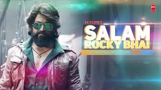 Salam Rocky Bhai Remix - KGF | Full Audio Song | Yash | DJ Dlectro X Jayesh Gohil | RK MENIAYA