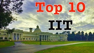 Top 10 Best IIT Colleges In INDIA | Best IIT Campus |
