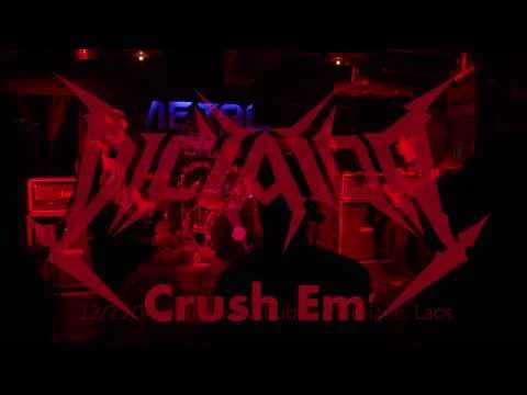 DICTATOR - Crush Em