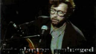 eric clapton - tears in heaven - Unplugged