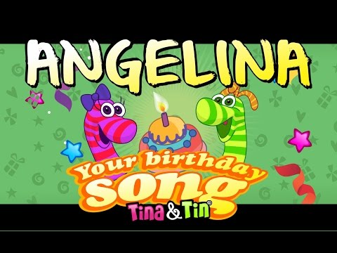 Tina & Tin Happy Birthday ANGELINA (Personalized Songs For Kids) #PersonalizedSongs
