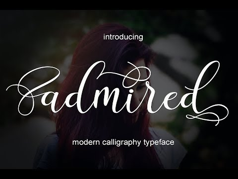 Admired script - modern calligraphy typeface