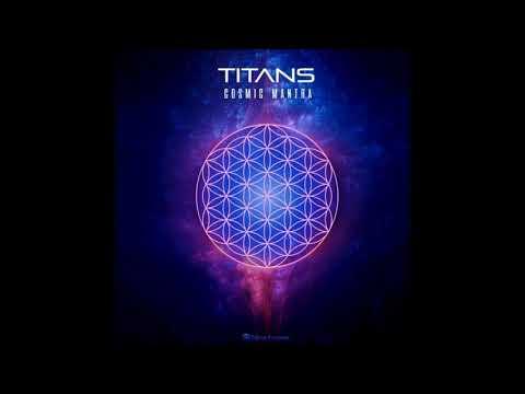 Titans - Cosmic Mantra