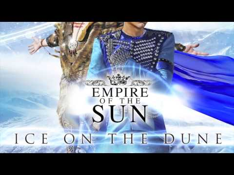 Empire of the Sun Ill Be Around