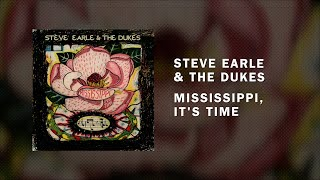 "Steve Earle -- ""Mississippi, It"