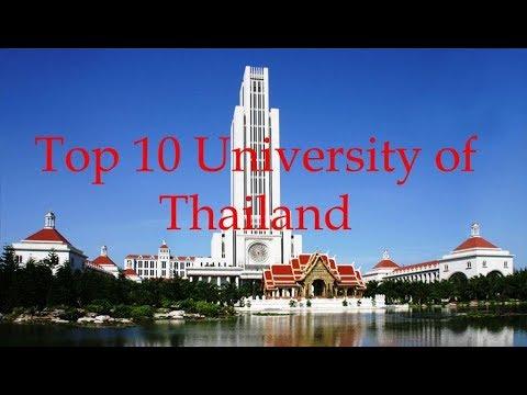 Top 10 University & Scholarship Of Thailand || 10 มหาวิทยาลัยที่ดีที่สุดในประเทศไทย 2018
