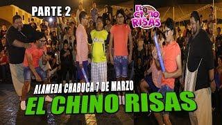 El Chino Risas Regresando A Chabuca (PARTE 2) - 07/03/19