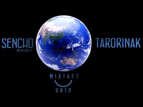 Sencho (RedLight) -Tarorinak