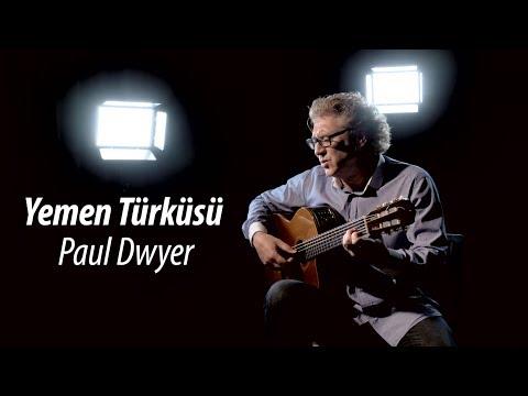 GİDEN GELMİYOR (Yemen Türküsü - Paul Dwyer Yorumuyla) Türkü Dinle