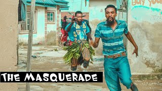 Download Yawa Comedy - THE MASQUERADE (YAWA SKITS, Episode 47)