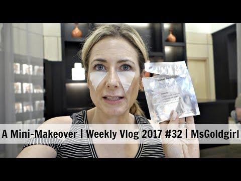 A Mini-Makeover | Weekly Vlog 2017 #32 | MsGoldgirl