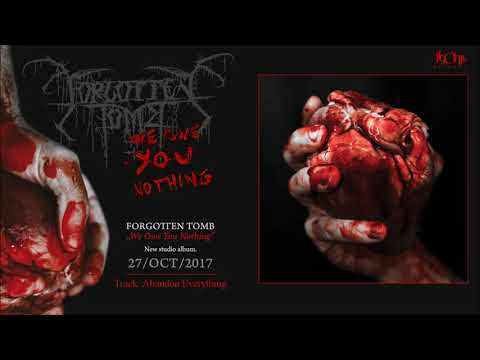 FORGOTTEN TOMB - Abandon Everything (Official Track Stream)