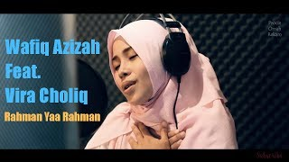 Vira Choliq Feat Wafiq Azizah Rahman Yaa Rahman Procie Omah Rekam MP3