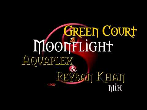 Green Court - Moonflight (Aquaplex & Reysan Khan Mix) ·1998·