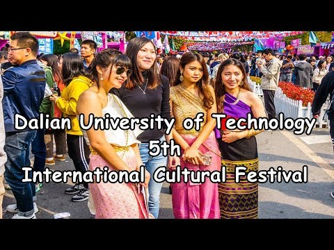 Dalian University of Technology - International Cultural Festival