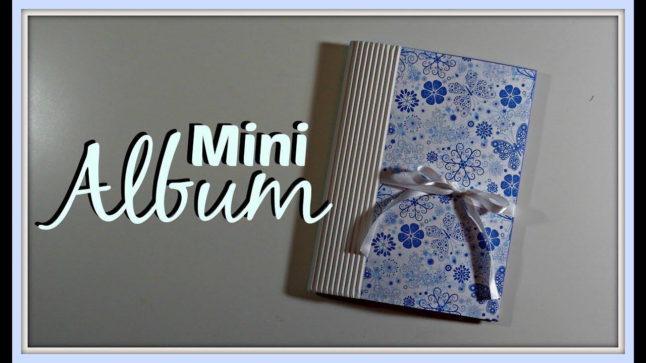 Tutorial mini album r pido y f cil scrapbook mundo - Album para guardar fotos ...