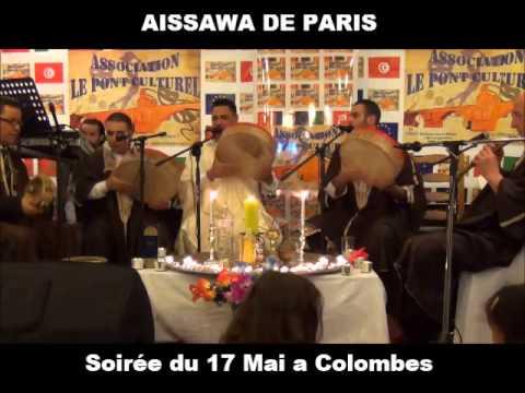 Aissawa de Paris ( ya Ben Aissa Sarkhatek Maaya et Fah el Mesque Fah )