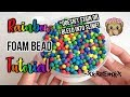 D.I.Y. Rainbow Foam Beads! | COLORFUL SLIME BEADS! *DOES NOT BLEED INTO THE SLIME!*