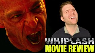 Whiplash - Movie Review