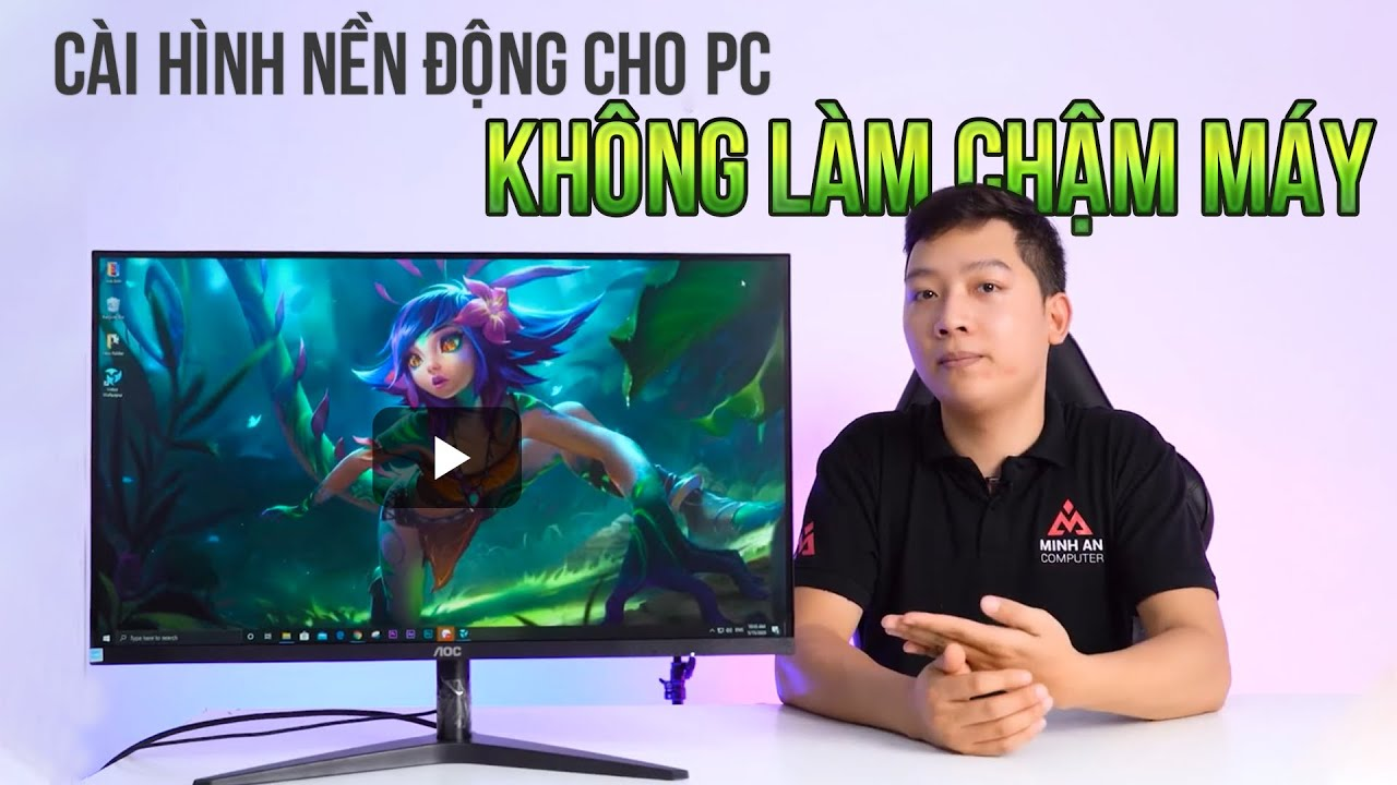 Hướng Dẫn Cài Hình Nền Động Cho PC – Không Làm Chậm Máy !