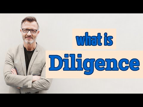 Diligence | Definition of diligence