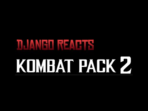 MKX KOMBAT PACK 2 REVEALED! - Django Reacts