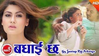 New Nepali Song 2074/2017   Badhai Chha - Swaroopraj Acharya Ft. Bishwo, Sampada & Prabhu