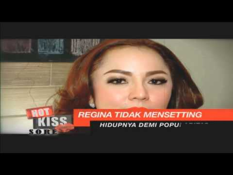Hot Kiss Sore - Regina Selalu Terlihat Sendiri 14/09/15